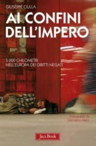 """""""Ai confini dell'impero"""" di Giuseppe Ciulla (Jaca Book 2011)"""