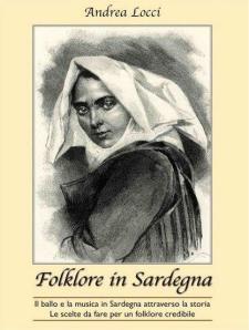 """Presentazione del libro """"Folklore in Sardegna"""" di Andrea Locci"""