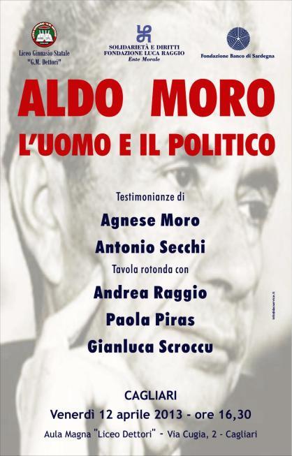 Aldo Moro_Cagliari 12 aprile 2013