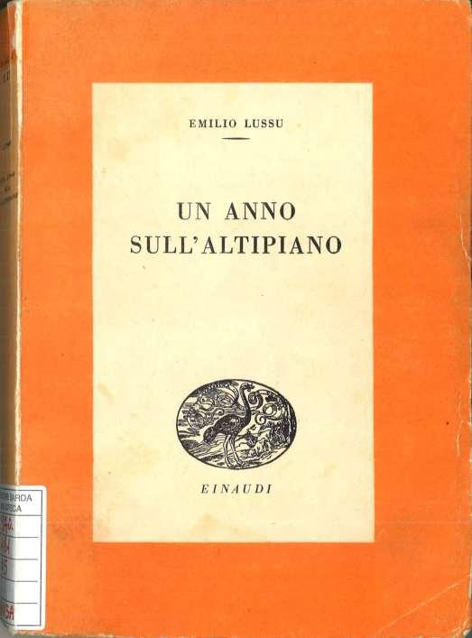 """Leggere o rileggere """"Un anno sull'altipiano"""" a cent'anni dalla prima guerra mondiale"""