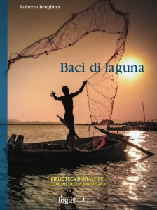 "L'amore ai tempi di Semelia ovvero ""Baci di Laguna"""