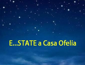 E...state a Casa Ofelia 2014